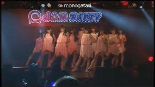 monogatari @ AKIBAカルチャーズ劇場 『@JAM PARTY vol.22』2018年1月14...