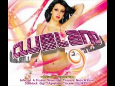 Clubland 9 - Toujours l'amour (i'll fly for you)