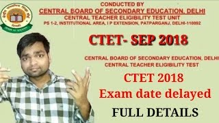 CTET 2018 Notification Will Be Delayed CTET 2018 Notice full details