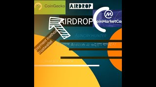 How to join coinmarket cap airdrop??.. Bangla full video