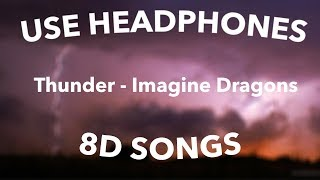 Thunder - Imagine Dragons (8D Audio)🎧 Video