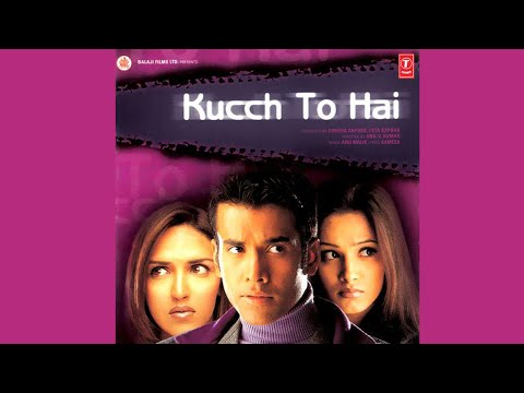 Kucch To Hai  - Trailer