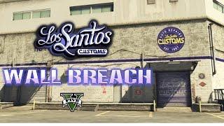 GTA Online Los Santos Customs Wall Breach