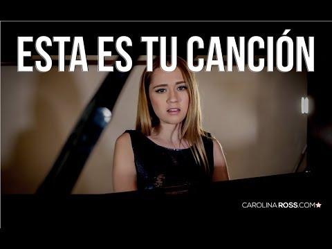 Esta Es Tu Canción - La Adictiva (Carolina Ross Cover)