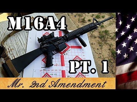 M16A4 Project Pt  1