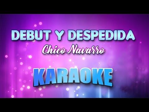 Chico Navarro - Debut Y Despedida (Karaoke version with Lyrics)