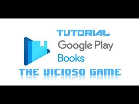 google-play-libros-tutorial-/disfruta-tus-libros-en-el-celular-tableta-o-pc!