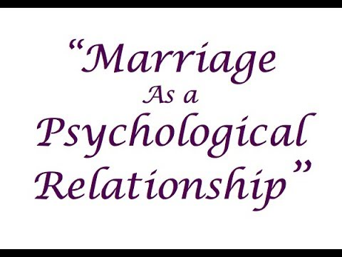 """""""Marriage as a Psychological Relationship"""" -- ¶¶738 et seq."""