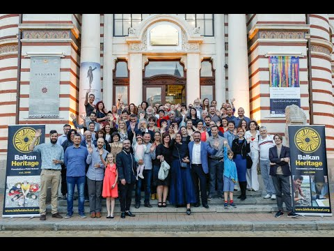 The first 10 years of Balkan Heritage Foundation & Field School (2008-2018)