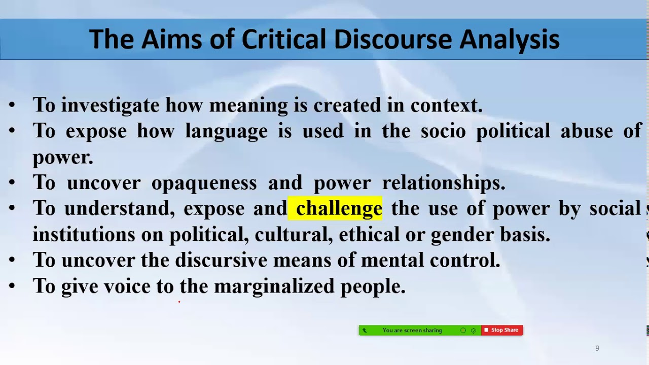 Lecture9 B Critical Discourse Analysis; Definitional Considerations,  Principles & Aim