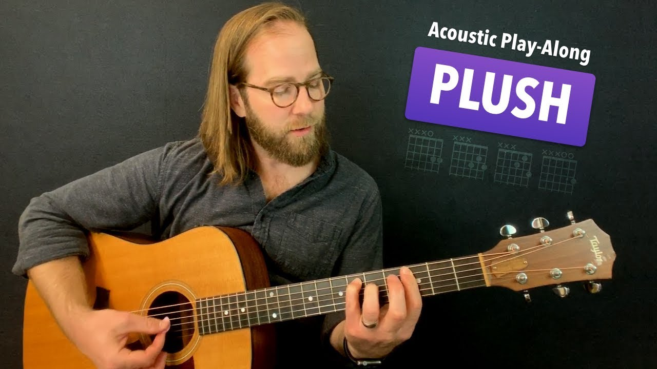 🎸 Plush • Acoustic play along cover w/ chords & tabs Stone Temple  Pilots