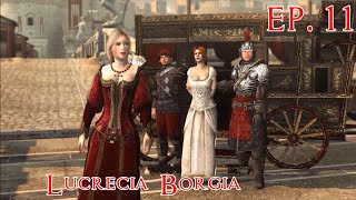 Assassin's Creed Brotherhood EP. 11 Lucrecia Borgia