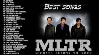 Michael Learns to Rock Greatest Hitst     Michael Learns to Rock Playlist