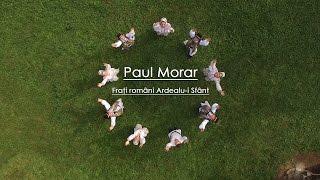 Paul Morar - Frati Romani Ardealu-i Sfant [De joc]