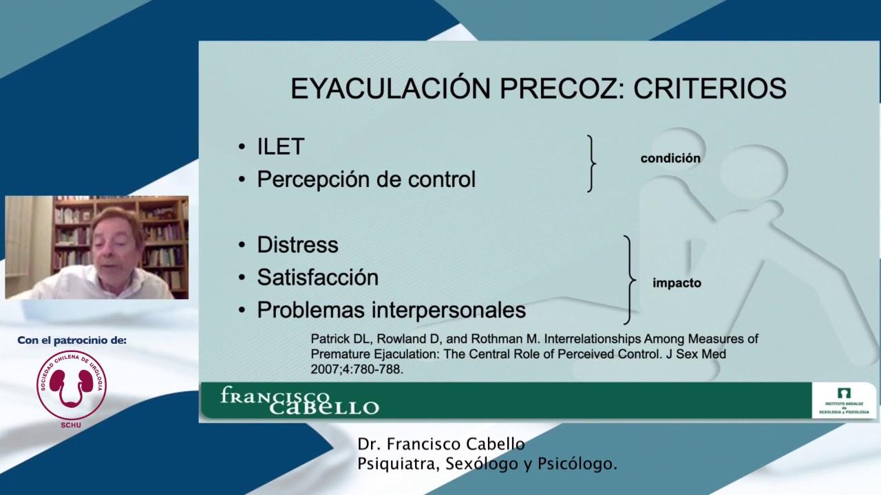 Criterios para el diagnóstico de Eyaculación Precoz.