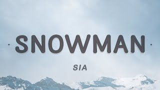 Download Sia - Snowman (Lyrics) | Let's go below zero and hide from the sun