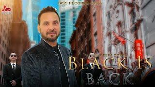 Black Is Back | (Full HD )| Deepa Domeli | New Punjabi Songs 2018 | Latest Punjabi Songs 2018