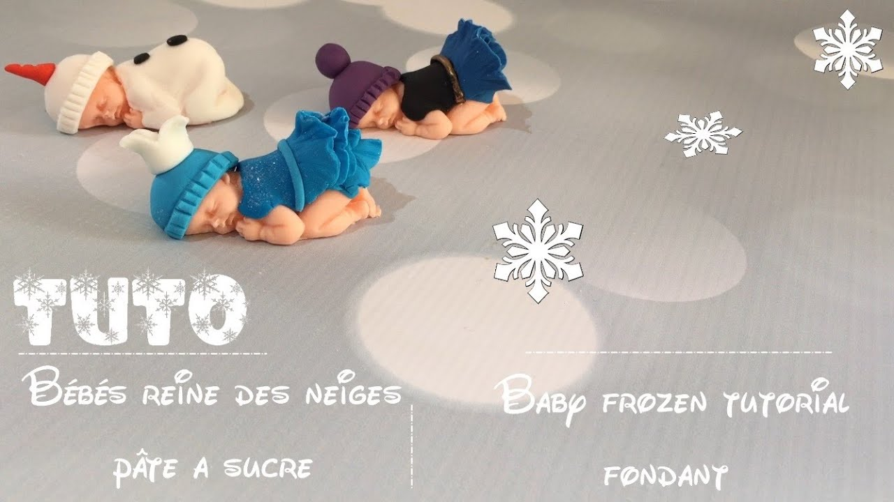 b b reine des neiges modelage baby fondant frozen. Black Bedroom Furniture Sets. Home Design Ideas