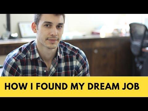 How I Found My Dream Job