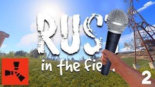 RUST: IN THE FIELD #2