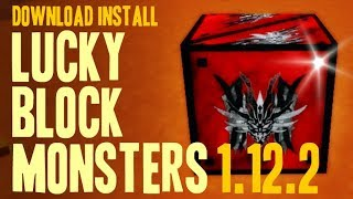 LUCKY BLOCK MONSTERS MOD 1.12.2 minecraft - how to download and install [lucky block mod addon]