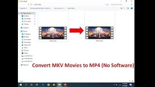 How to Convert MKV to MP4 Video Without Using Any Software