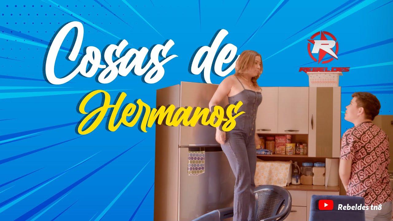 COSAS DE HERMANOS