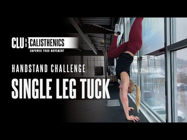 ClubCal Handstand Challenge - DAY 4 - Single Leg Tuck