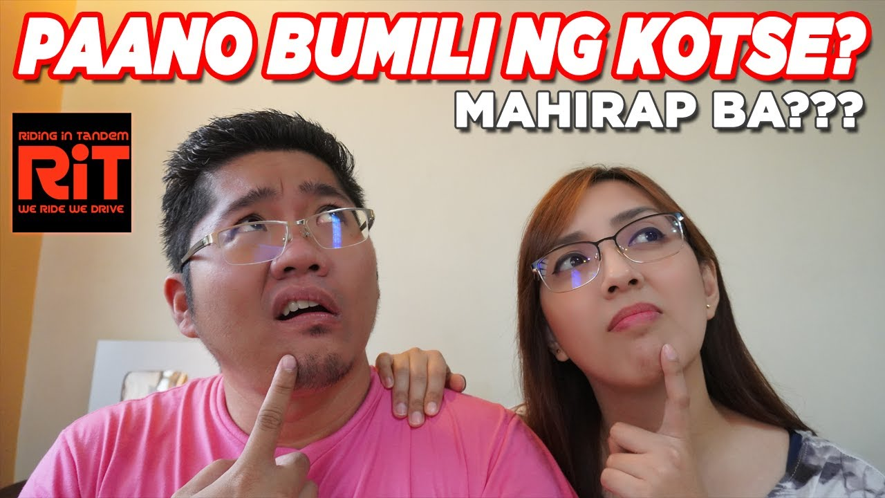 Paano bumili ng kotse? How to buy a car in the Philippines, RiT Style!