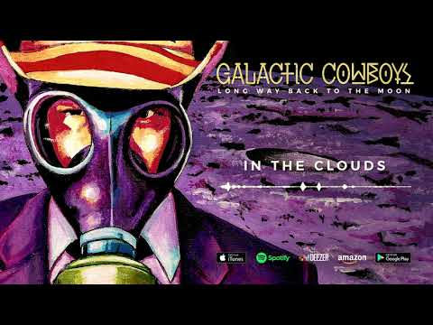 Galactic Cowboys - In The Clouds (Long Way Back To The Moon) 2017