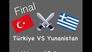 Alternatif Yunanistan - Türkiye Savaşı Part 2 [Final]