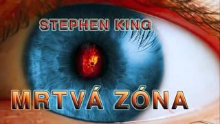 STEPHEN KING. MRTVÁ ZÓNA. AUDIOKNIHA. ČÁST 1/2
