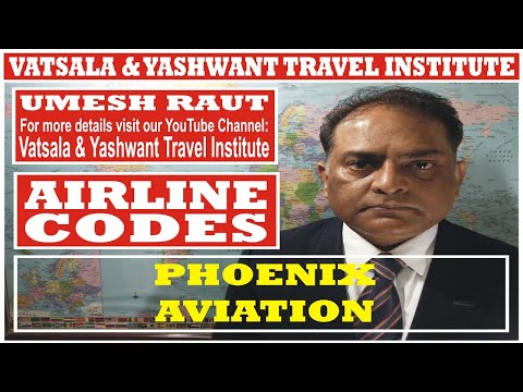 PHOENIX AVIATION | AIRLINES CODES | VATSALA & YASHWANT TRAVEL INSTITUTE