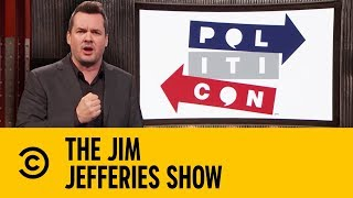 Seeking Bipartisanship At Politicon | The Jim Jefferies Show