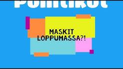 MASKIT LOPPUMASSA?!