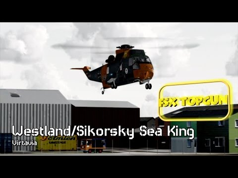 FSX Virtavia Westland SH 3 Sea King MK41 SAR