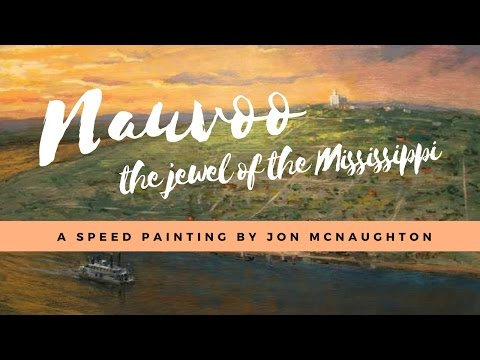 Nauvoo – The Jewel of the Mississippi | A Speed Painting