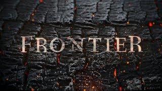 Фронтир | Frontier - Вступительная заставка / 2016