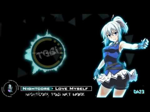 Nightcore - Love Myself