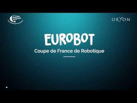 Eurobot et Coupe de France de Robotique 2019
