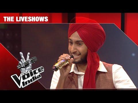 Parakhjeet Singh - Mera Rang de basanti chola | The Liveshows | The Voice India S2