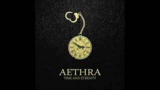 Aethra - Never Too Late