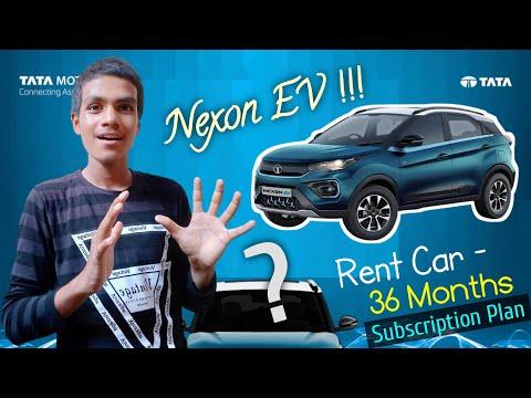 Tata Nexon EV - Subscription Plan | Rent Car For 36 Months | Starting Price Rs.41,999 | Tata Motors