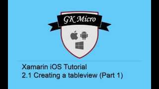Xamarin iOS Tutorial 2.1 - How to Create and Populate a tableview (UITableView) - Part 1