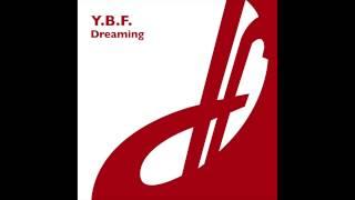 Y.B.F. - Dreaming (Mara Remix)