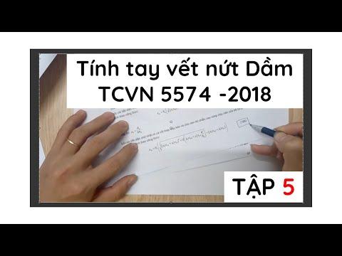 Tập 5   Tính nứt dầm chịu uốn theo TCVN 5574-2018   Kết Cấu BTCT học để làm việc
