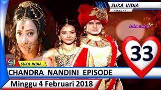 Chandra Nandini Episode 33  ❤ Minggu 4 Februari 2018 ❤ Suka India