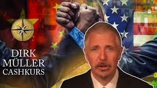 Dirk Müller - China vs. USA: Kampf um Vormachtstellung in der Welt in vollem Gange