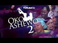 Oko Ashewo 2 - Latest Yoruba Nollywood Movie Drama [Mercy Aigbe| Yomi Fash Lanso | Jaiye Kuti]