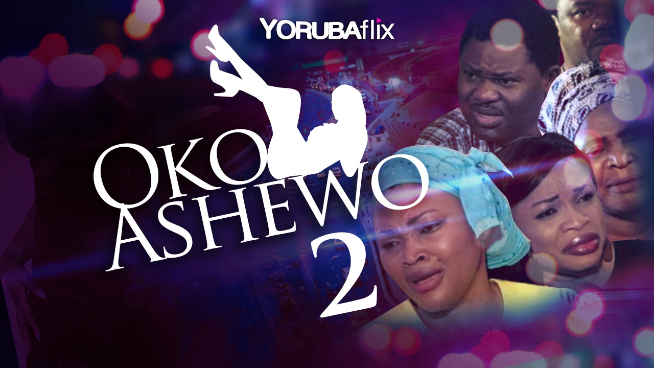 Download Oko Ashewo 2 - Latest Yoruba Nollywood Movie Drama [Mercy Aigbe  Yomi Fash Lanso   Jaiye Kuti]